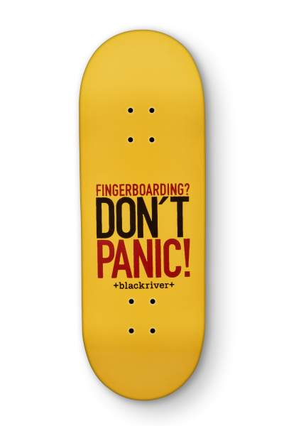 "Blackriver Fingerboard 7Ply ""Blackriver Don´t Panic"" X-Wide 33,3mm"
