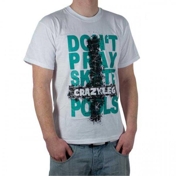 "Crazyleg T-Shirt ""Don´t Pray"""