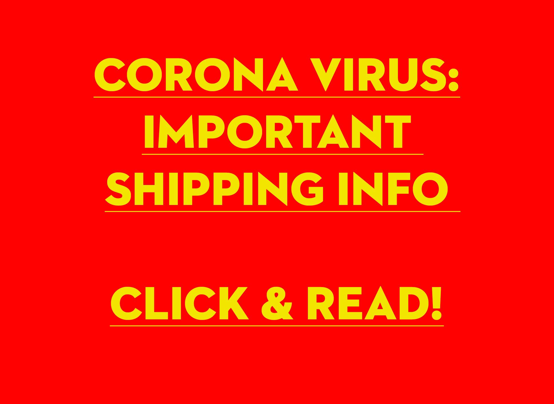 Corona Shipping Info
